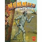 Mummies and Sound by Anthony Wacholtz (Paperback, 2014)