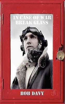 1 of 1 - NEW In Case of War Break Glass by Bob Davy