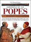 Chronicle of the Popes: The Reign-by-Reign Record of the Papacy from St. Peter to the Present by Peter G. Maxwell-Stuart (Paperback, 2006)