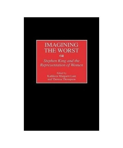 """Kathleen Margaret Lant, Theresa Thompson """"Imagining the Worst"""""""