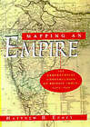 Mapping an Empire: Geographical Construction of British India, 1765-1843 by Matthew Edney (Paperback, 1999)