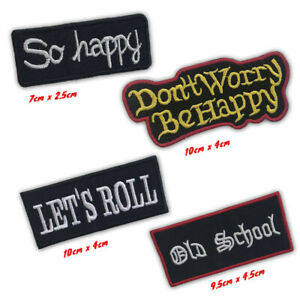 Bikers Badges So Happy, Let's Roll, Old Schoo Iron or Sew on Embroidered Patch