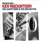Presenting Ken Mackie by Ken Mackie (CD, Jul-2007, Signature)