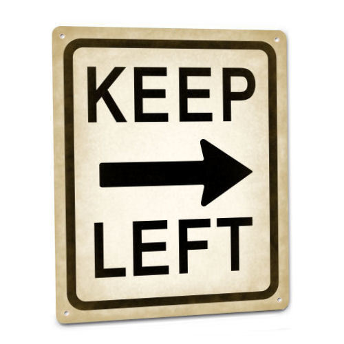 STREET SIGN Funny Keep Left Arrow Pointing Right Vintage Style Room Wall Decor