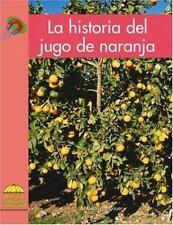 La historia del jugo de naranja (Science - Spanish) (Spanish Edition) - VeryGood