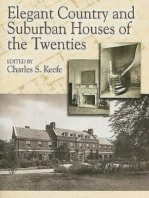 Elegant Country and Suburban Houses of the Twenties by Dover Publications...
