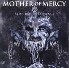 IV Symptoms Of Existence von Mother Of Mercy (2011)