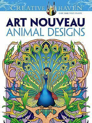 Adult Coloring Creative Haven Art Nouveau Animal Designs Book By Marty Noble And Dudley 2013 Paperback