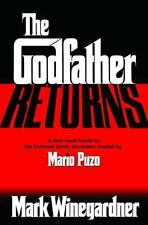 The Godfather Returns by Mark Winegardner (2004, Hardcover)