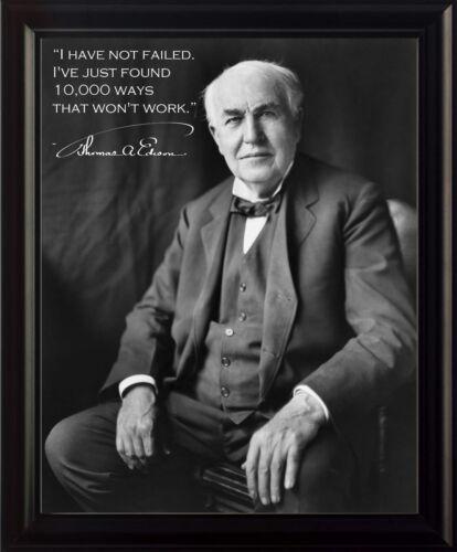 Thomas Edison I Have Not Failed Framed 8x10 Photo