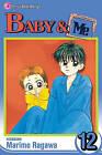 Baby & Me, Volume 12 by Marimo Ragawa (Paperback / softback, 2009)
