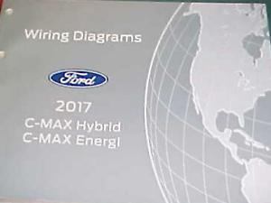 2017 Ford C-Max Hybrid C-Max Energi Electrical Wiring ...