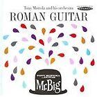 Tony Mottola - Roman Guitar/Mr. Big (2011)