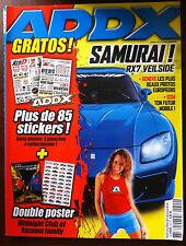 ADDX n°44 du 5/2005; Samurai Mazda RX7 Veilside/ 350 Z Skyline/ S 2000/ Seat