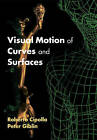 Visual Motion of Curves and Surfaces by Roberto Cipolla, Peter Giblin (Paperback, 2009)
