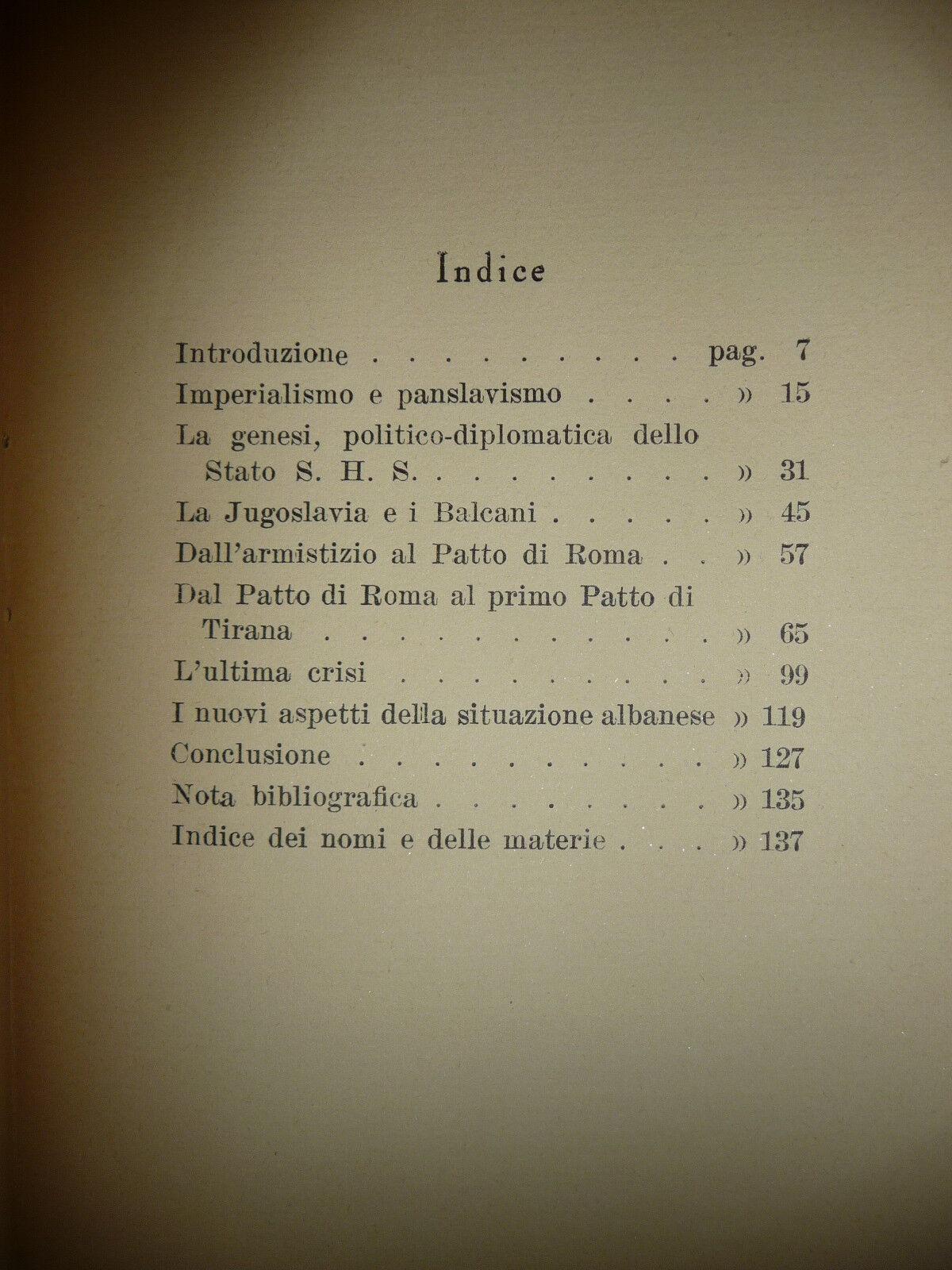 ITALIA E JUGOSLAVIA UMBERTO NANI 1928 IMPERIALISMO E PANSLAVISMO LA JUGOSLAVIA