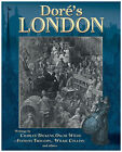 Dore's London by Charles Dickens, Anthony Trollope, Oscar Wilde, Valerie Purton, Wilkie Collins (Hardback, 2008)