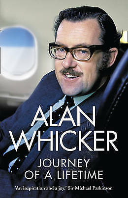 1 of 1 - Journey of a Lifetime by Alan Whicker, Book, New (Paperback)