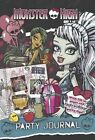 Monster High Party Journal: With Fill-in Pages and High-Voltage Party Tips! by Parragon (Paperback, 2014)