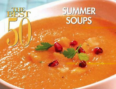 Best 50 Summer Soups by Suhr, Hannah