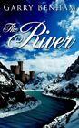 The River by Garry BENHAM 9781425954574 (paperback 2006)