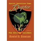 Special Operations Team Raptor The African Incident 9780595393237