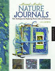 Mixed-media Nature Journals: New Techniques for Exploring Nature, Life, and Memories by L.K. Ludwig (Paperback, 2007)