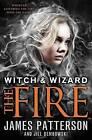 The Fire by James Patterson, Jill Dembowski (Hardback, 2012)