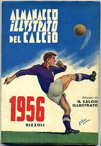 ALMANACCO ILLUSTRATO DEL CALCIO 1956 - PRIMA EDIZIONE ORIGINALE - Italia - ALMANACCO ILLUSTRATO DEL CALCIO 1956 - PRIMA EDIZIONE ORIGINALE - Italia