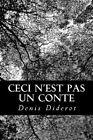 Ceci N'Est Pas Un Conte by Denis Diderot (Paperback / softback, 2012)