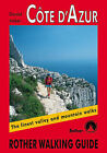 Cote d'Azur: The Finest Valley and Mountain Walks - ROTH.E4817 by Daniel Anker (Paperback, 2001)