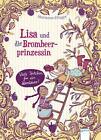 Lisa und die Brombeerprinzessin 03. Viele Törtchen für ein Abenteuer von Marianne Efinger (2014, Gebundene Ausgabe)