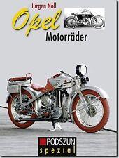 Opel Motorräder von Jürgen Nöll (2012)
