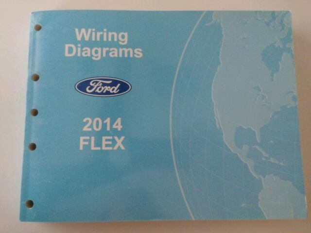 2014 Ford Flex Electrical Wiring Diagram Manual Se Sel