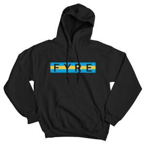 FYRE-BAHAMAS-FESTIVAL-Party-music-fest-Black-Sweatshirt-HOODIE