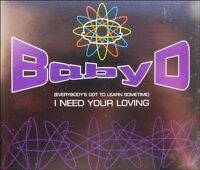 Baby D I need your loving [Maxi-CD]