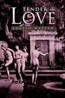 Tender as Love 9781441572288 by Angelo Matteo Paperback