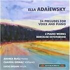 Ella von Schultz Adaiewski - Ella Adaïewsky: 24 Preludes for Voice and Piano (2011)