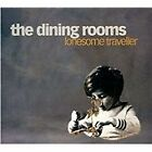 The Dining Rooms - Lonesome Traveller (2012)