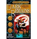 Dark Remains, the: Last Rune: No.3 by Anthony Mark (Paperback, 2005)