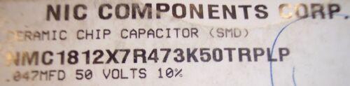 QTY 1812 .047uf 50V 10/% X7R SMD CERAMIC CAPACITORS NMC1812X7R473K50 NIC 50