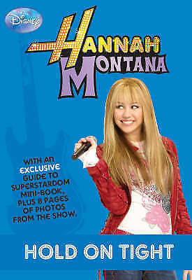 1 of 1 - Hannah Montana - Hold on Tight...by Parragon Books.