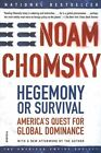 Hegemony or Survival by Noam Chomsky (Paperback, 2004)