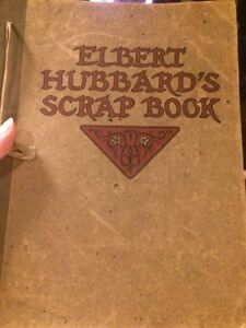 ELBERT-HUBBARD-039-S-SCRAP-BOOK-1923