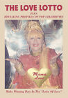 The Love Lotto: Plus Revealing Profiles of Your Favorite Celebrities by Mama Love (Paperback, 2006)
