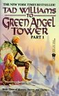 To Green Angel Tower by Tad Williams (Paperback, 1998)