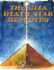 Giza Death Star Deployed: The Physics and Engineering of the Great Pyramid by Joseph P. Farrell (Paperback, 2003)