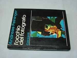 Feininger-L-039-occhio-del-fotografo-1977-Garzanti