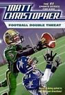Football Double Threat by Matt Christopher (Paperback, 2008)