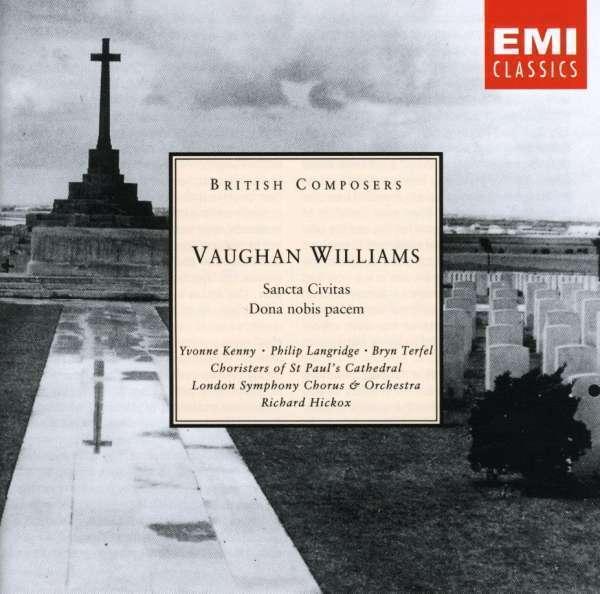 Richard Hickox/Yvonne Kenny / Ph - Vaughan Williams: Dona Nobis P Nuovo CD